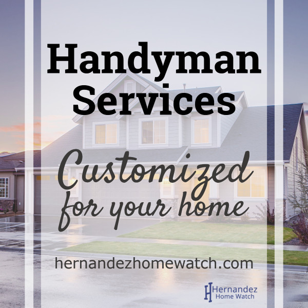 Hernandez Home Watch & Handyman Services provide Handyman Services customized to your Naples FL home